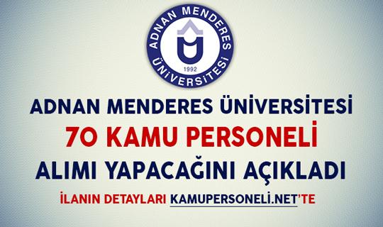 Adnan Menderes Üniversitesi Kamu Personeli Alımı Yapıyor