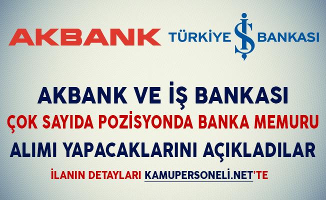 Akbank ve İş Bankası Banka Memuru Alımı Yapacaklarını Duyurdular