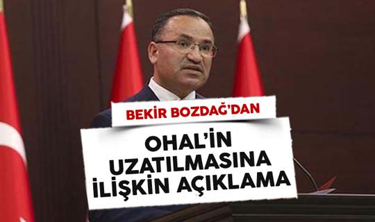 Başbakan Yardımcısı Bekir Bozdağ'dan OHAL Açıklaması