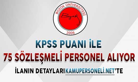 Bozok Üniversitesi KPSS Puanı İle 75 Sözleşmeli Personel Alıyor