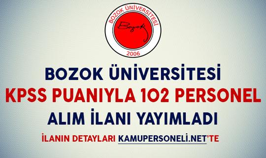 Bozok Üniversitesi KPSS Puanıyla 102 Sözleşmeli Personel Alım İlanı Yayımladı