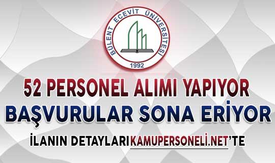 Bülent Ecevit Üniversitesi 52 Sözleşmeli Personel Alımı Başvuruları Sona Eriyor (En Az Lise Mezunu)