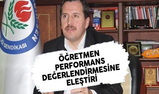 Eğitim-Bir-Sen Başkanı Yalçın'dan Öğretmen Performans Değerlendirmesine Eleştiri