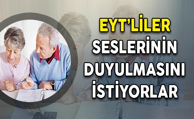 Emeklilikte Yaşa Takılanlar (EYT) Seçim Öncesi Düzenleme Talep Ediyorlar