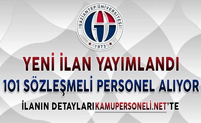 Gaziantep Üniversitesi 101 Sözleşmeli Personel Alımı Yapıyor
