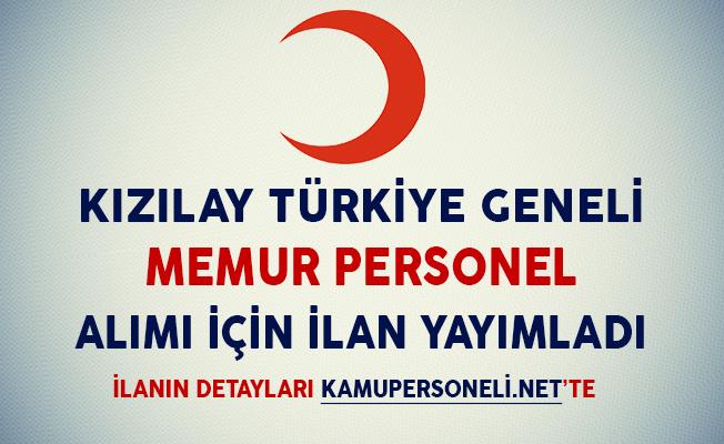 Kızılay Tüm Türkiye Genelinde Memur Personel Alımı Yapacağını Duyurdu