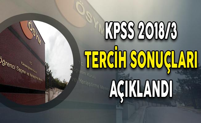 KPSS 2018/3 KGM 180 Personel Alımı Tercih Sonuçları ÖSYM Tarafından Açıklandı
