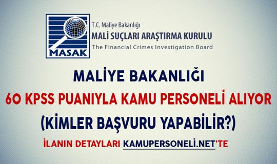Maliye Bakanlığı 60 KPSS Puanıyla Kamu Personeli Alıyor (Kimler Başvuru Yapabilir?)