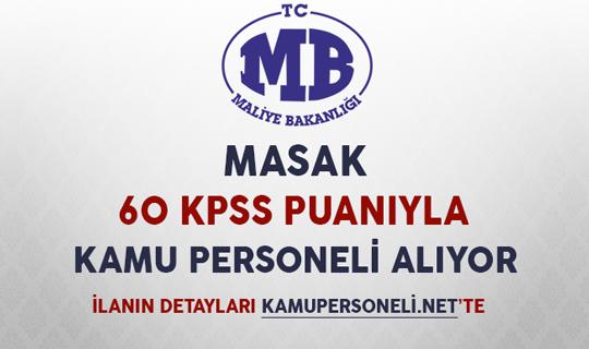 MASAK 60 KPSS Puanıyla Kamu Personeli Alıyor