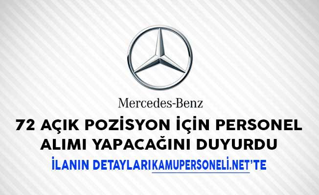 Mercedes- Benz 72 Açık Pozisyon İçin Personel Alımı Yapacağını Duyurdu