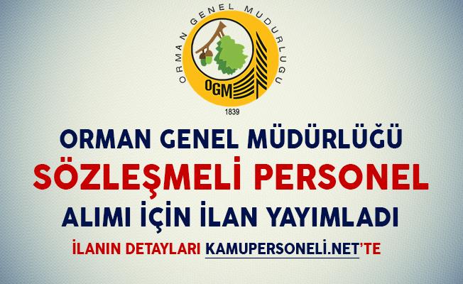 Orman Genel Müdürlüğü Sözleşmeli Personel Alım İlanı Yayımladı