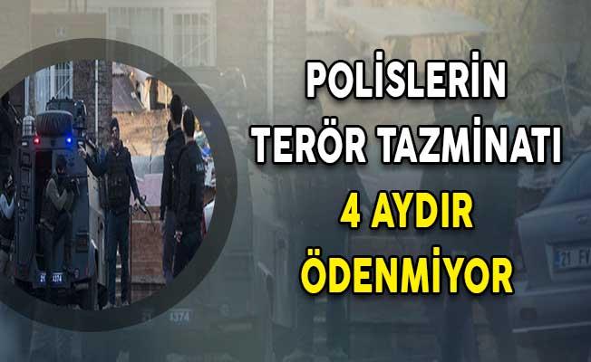 Polislerin Terör Tazminatı 4 Aydır Ödenmiyor