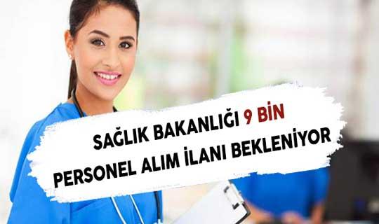 Sağlık Bakanlığı 9 Bin Personel Alım İlanı Bekleniyor