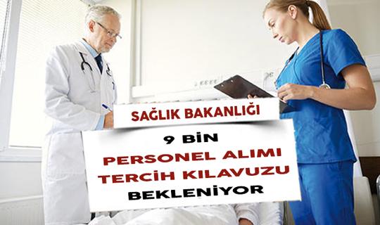 Sağlık Bakanlığı 9 Bin Personel Alımı Tercih Kılavuzu Bekleniyor
