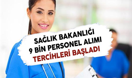 Sağlık Bakanlığı 9 Bin Personel Alımı Tercihleri Başladı