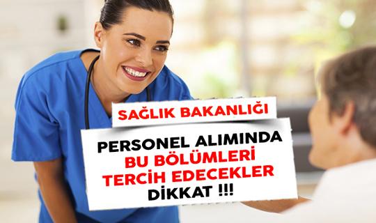 Sağlık Bakanlığı Personel Alımında Bu Bölümleri Tercih Edecek Adaylar Dikkat