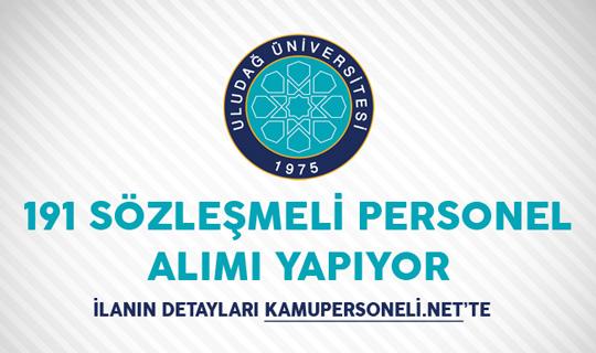 Uludağ Üniversitesi 191 Sözleşmeli Personel Alımı Yapacağını Duyurdu