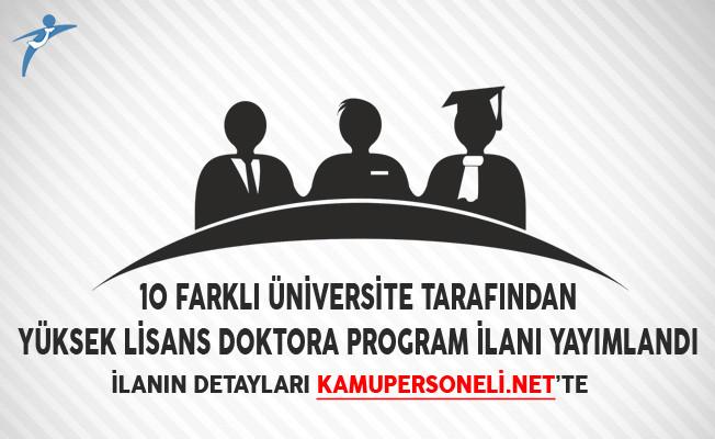 10 Farklı Üniversite Tarafından Yüksek Lisans Doktora Program İlanı Yayımlandı