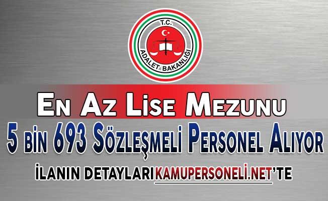 Adalet Bakanlığı 5 Bin 693 Sözleşmeli Personel Alım İlanı Yayımlandı