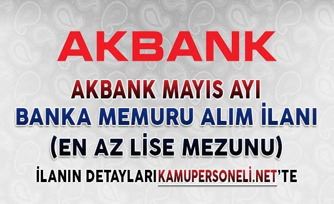 Akbank Mayıs Ayı Banka Memuru ve İşçi Alım İlanı Yayımladı (Lise, Önlisans ve Lisans Mezunu, Tecrübe Şartı Yok)