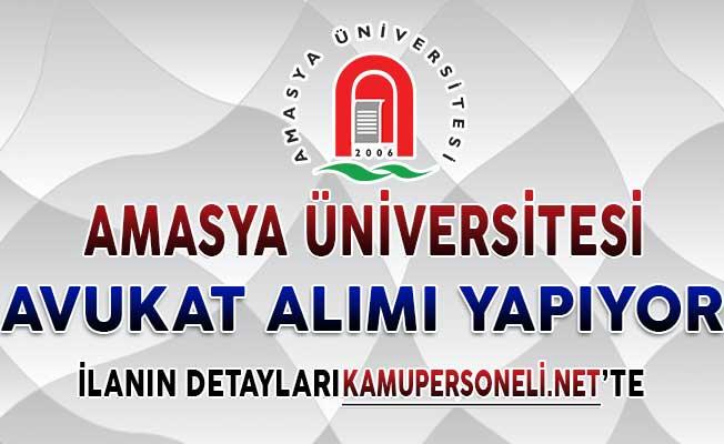 Amasya Üniversitesi Naklen Atama İle Avukat Alımı Yapıyor