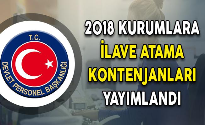 DPB Tarafından 2018 Yılı Kurumlara İlave Atama Kontenjanları Yayımlandı