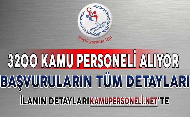 Gençlik ve Spor Bakanlığı 3 Bin 200 Kamu Personeli Alacak ! İşte Başvuru Detayları