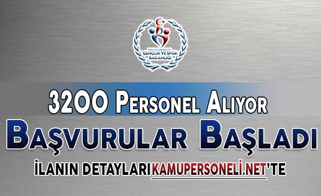 Gençlik ve Spor Bakanlığı 3 bin 200 Kamu Personeli Alımı Yapıyor ! Başvurular Başladı