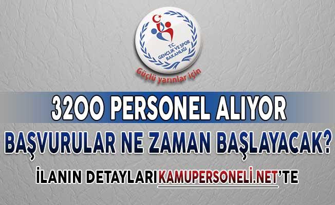 Gençlik ve Spor Bakanlığı (GSB) 3 Bin 200 Kamu Personeli Alımı İçin Başvurular Ne Zaman Başlayacak?
