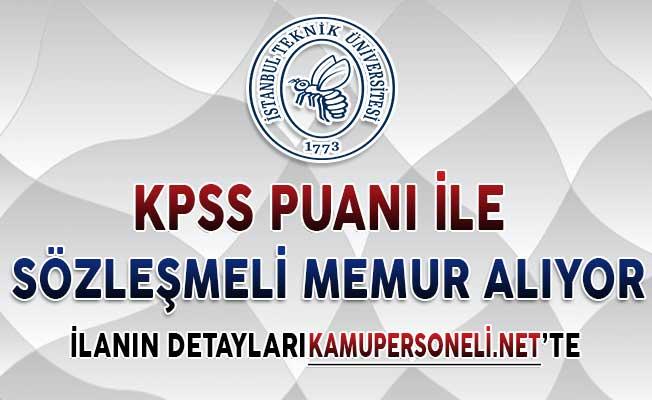İstanbul Teknik Üniversitesi (İTÜ) Sözleşmeli Memur Alımı Yapıyor