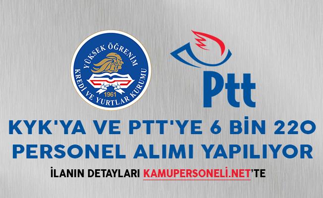KYK'ya ve PTT'ye 6 Bin 220 Personel Alımı Yapılıyor