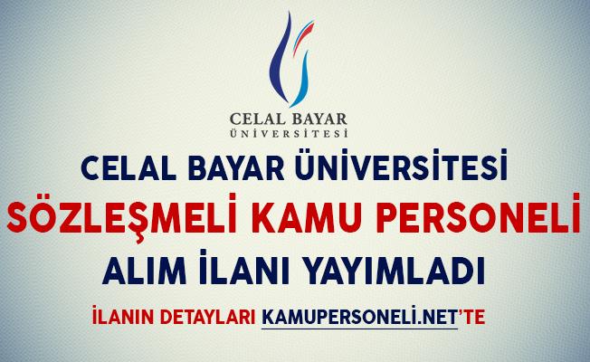 Manisa Celal Bayar Üniversitesi Kamu Personeli Alım İlanı Yayımladı (KPSS'ye Girmiş Olmak Şartıyla)