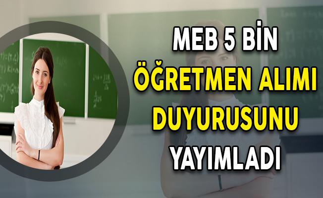 Milli Eğitim Bakanlığı (MEB) 5 Bin Ücretli Öğretmen Alımı İçin Duyuru Yayımladı