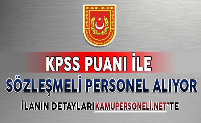 Milli Savunma Bakanlığı (MSB) Sözleşmeli Personel Alım İlanı Yayımlandı