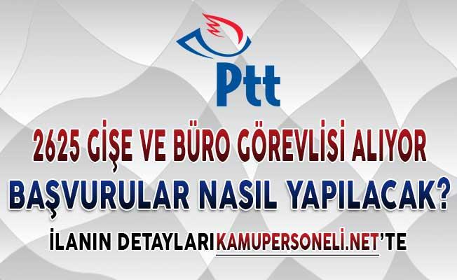 PTT 2 Bin 625 Gişe ve Büro Görevlisi Alımı Yapıyor