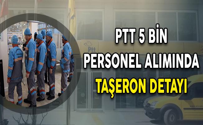 PTT Personel Alımında Taşeron Detayı