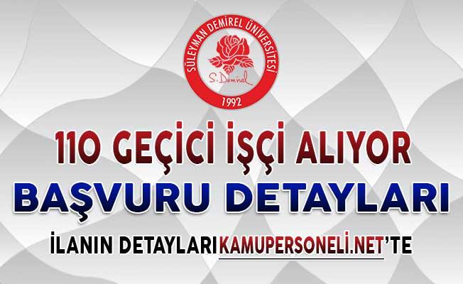 Süleyman Demirel Üniversitesi 110 Geçici İşçi Alımı Yapıyor