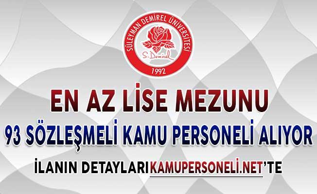 Süleyman Demirel Üniversitesi 93 Sözleşmeli Kamu Personeli Alımı Yapıyor