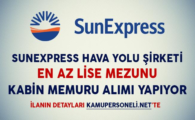 SunExpress En Az Lise Mezunu Kabin Memuru Alımı Yapacağını İlan Etti