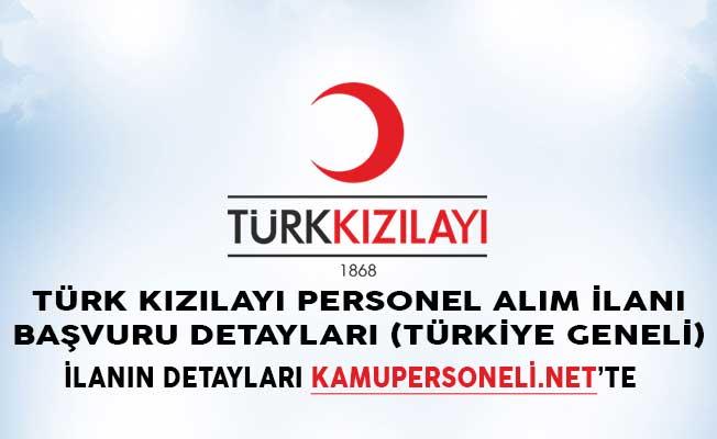 Türk Kızılayı Personel Alım İlanı Başvuru Detayları (Türkiye Geneli)