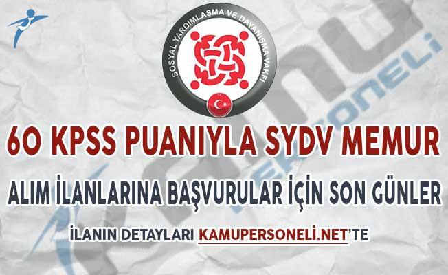 60 KPSS Puanıyla SYDV Memur Alım İlanlarına Başvuru İçin Son Günler