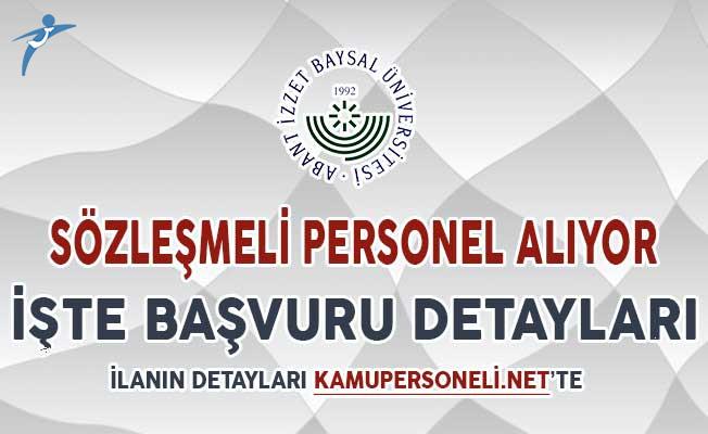 Abant İzzet Baysal Üniversitesi Sözleşmeli Personel Alımı Yapıyor