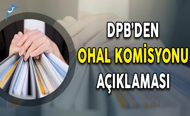 DPB'den OHAL İnceleme Komisyonu Tarafından Başvurusu Kabul Edilenlerin Atanmaları Hakkında Açıklama