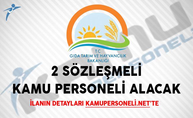 Gıda, Tarım Ve Hayvancılık Bakanlığı 2 Sözleşmeli Kamu Personeli Alacak
