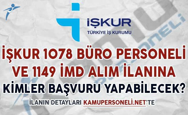 İşkur 1078 Büro Personeli 1141 İMD Alım İlanına Kimler Başvuru Yapabilir?