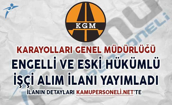 KGM 63 Kamu Personeli Alım İlanı (Engelli ve Eski Hükümlü)