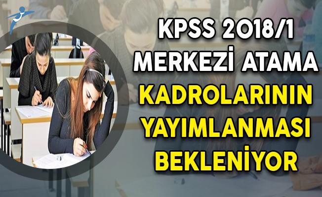 KPSS 2018/1 Merkezi Atama Kadrolarının DPB Tarafından Açıklanması Bekleniyor