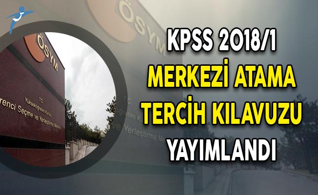 KPSS 2018/1 Merkezi Atama Tercih Kılavuzu ÖSYM Tarafından Yayımlandı