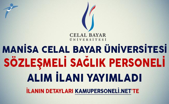 Manisa Celal Bayar Üniversitesi Sağlık Personeli Alım İlanı Yayımladı