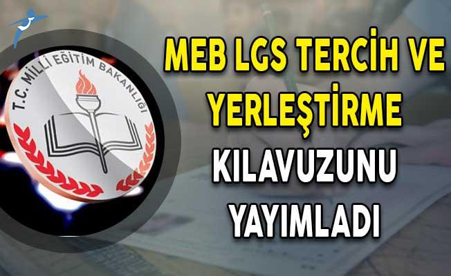MEB LGS Tercih ve Yerleştirme Kılavuzunu Yayımladı